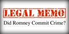 Legal Analysis Outlines Potential Crime In Mitt Romney's Financial Disclosures