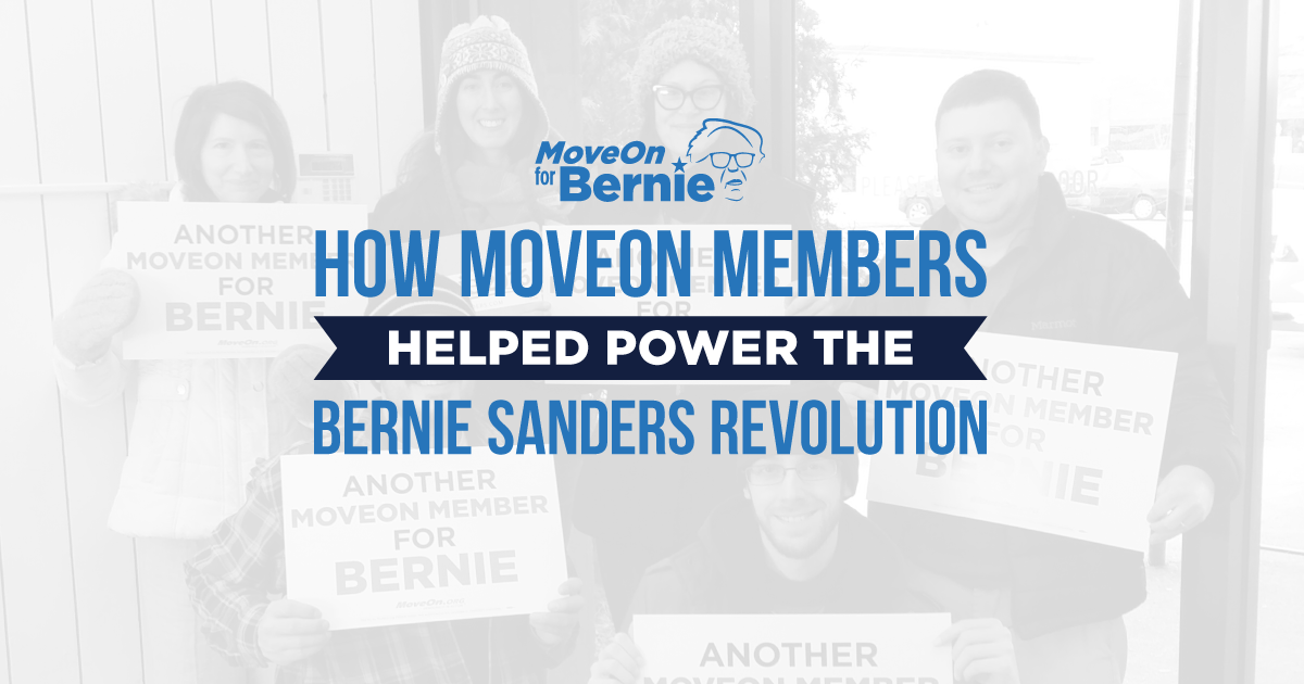 How MoveOn Members Helped Power the Bernie Sanders Revolution