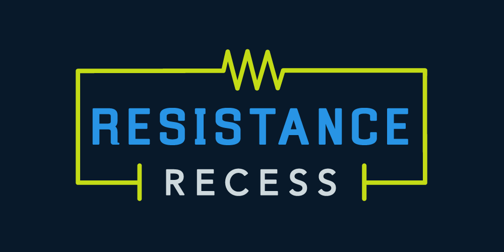 Join a Resistance Recess event near you.